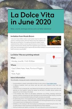 La Dolce Vita in June 2020