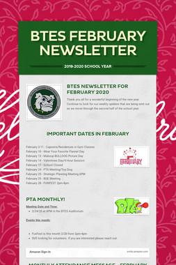 BTES February Newsletter