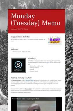 Monday (Tuesday) Memo