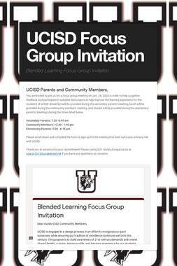 UCISD Focus Group Invitation