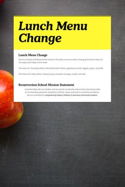 Lunch Menu Change