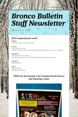 Bronco Bulletin Staff Newsletter