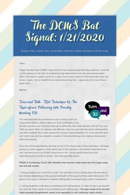 The DCMS Bat Signal: 1/21/2020