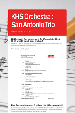 KHS Orchestra :    San Antonio Trip