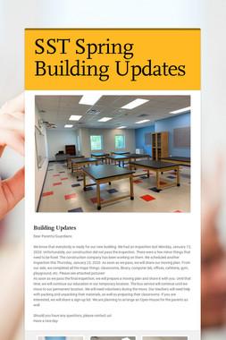 SST Spring Building Updates