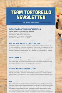 Team Tortorello Newsletter