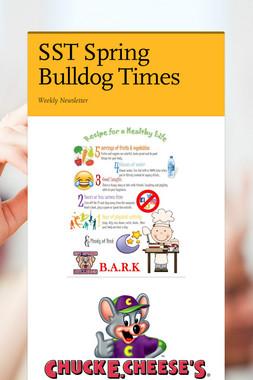 SST Spring Bulldog Times