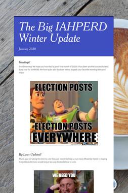 The Big IAHPERD Winter Update