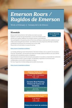Emerson Roars / Rugidos de Emerson