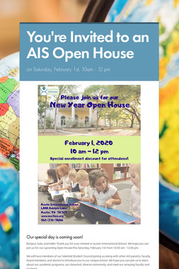 You're Invited to an AIS Open House