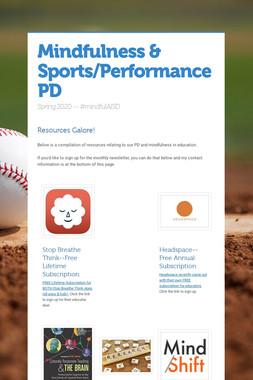 Mindfulness & Sports/Performance PD
