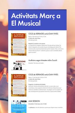 Activitats Març a El Musical