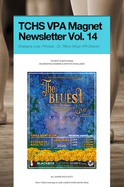 TCHS VPA Magnet Newsletter Vol. 14