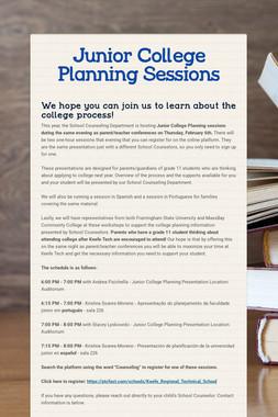 Junior College Planning Sessions