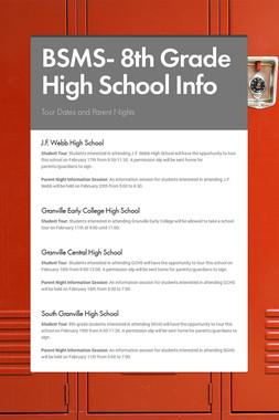 BSMS- 8th Grade High School Info