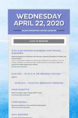 WEDNESDAY APRIL 22, 2020