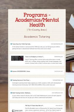 Programs - Academics/Mental Health