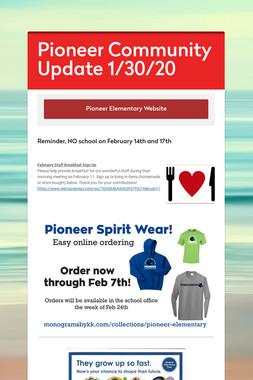 Pioneer Community Update 1/30/20
