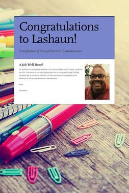 Congratulations to Lashaun!