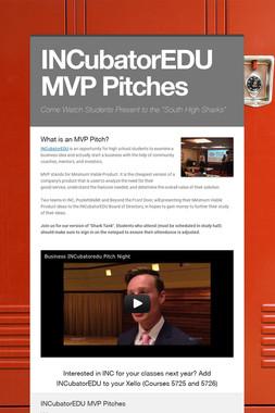 INCubatorEDU MVP Pitches