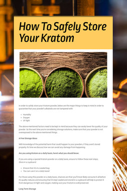How To Safely Store Your Kratom