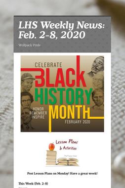 LHS Weekly News: Feb. 2-8, 2020