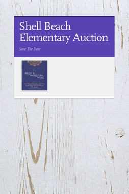 Shell Beach Elementary Auction