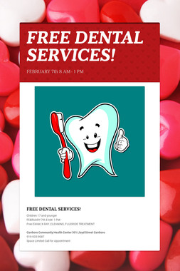 FREE DENTAL SERVICES!