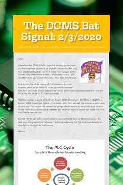 The DCMS Bat Signal: 2/3/2020