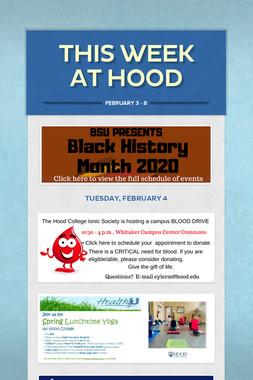 This Week at Hood