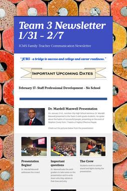 Team 3 Newsletter 1/31 - 2/7