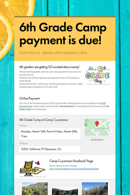 6th Grade Camp payment is due!