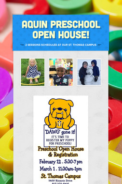 Aquin Preschool Open House!