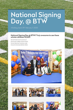 National Signing Day, @ BTW