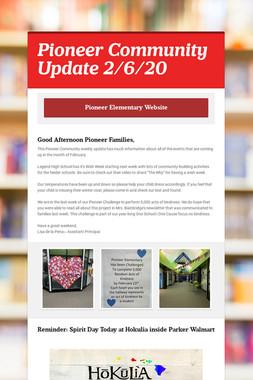 Pioneer Community Update 2/6/20