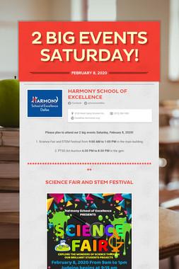 2 Big Events Saturday!
