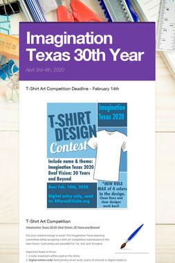 Imagination Texas 30th Year