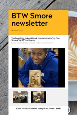 BTW Smore newsletter
