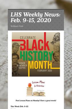 LHS Weekly News: Feb. 9-15, 2020