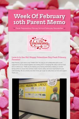 Week Of February 10th Parent Memo