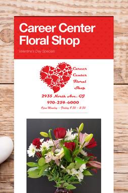 Career Center Floral Shop