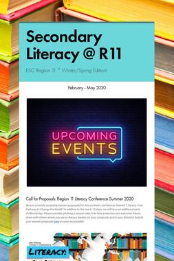 Secondary Literacy @ R11