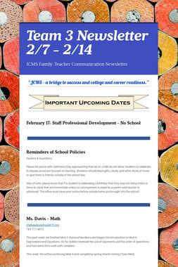 Team 3 Newsletter 2/7 - 2/14