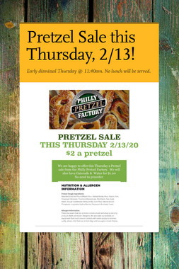 Pretzel Sale this Thursday, 2/13!