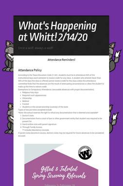 What's Happening at Whitt! 2/14/20