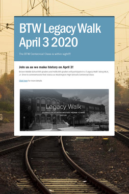 BTW Legacy Walk  April 3 2020