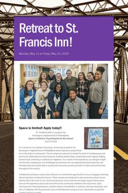 Retreat to St. Francis Inn!