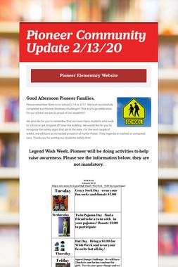 Pioneer Community Update 2/13/20