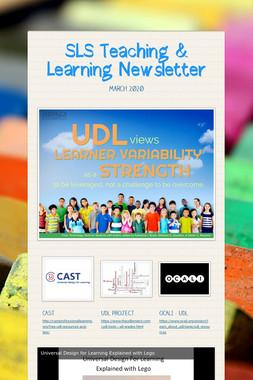SLS Teaching & Learning Newsletter