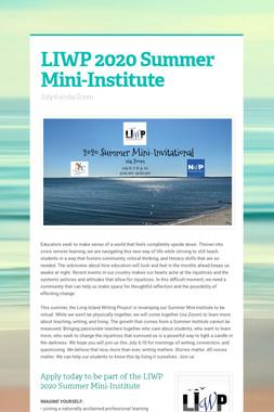 LIWP 2020 Summer Mini-Institute